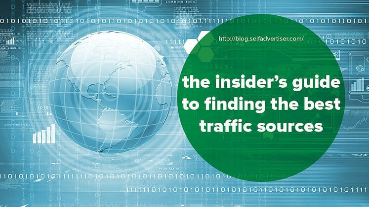 The Insider's Guide to Finding the Best Traffic Sources header