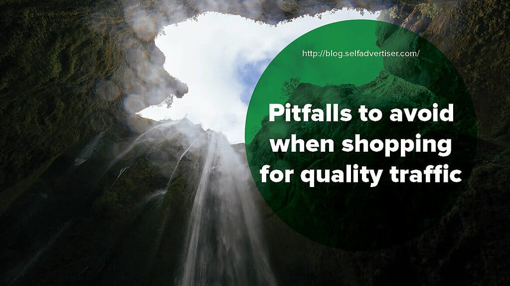 Pitfalls to Avoid when Shopping for Quality Traffic header