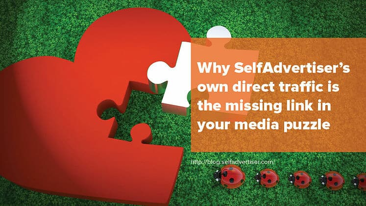 Why SelfAdvertiser's Own Direct Traffic is the Missing Link in Your Media Puzzle Header