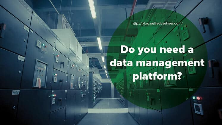 Do You Need a Data Management Platform? header