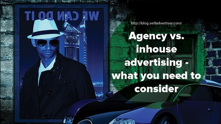 Agency vs. Inhouse Advertising - What You Need to Consider header