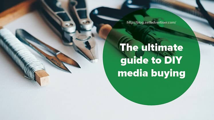 The ultimate guide to DIY media buying header
