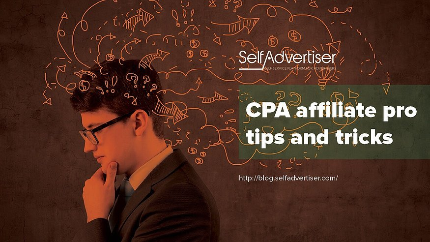 CPA Affiliate Pros Tips and Tricks Header