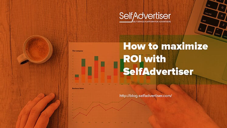 How To Maximize ROI With SelfAdvertiser header