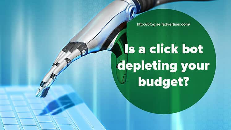 Is A Click Bot Depleting Your Budget header