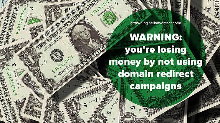 You're Losing Money By Not Using Domain Redirect Campaigns header