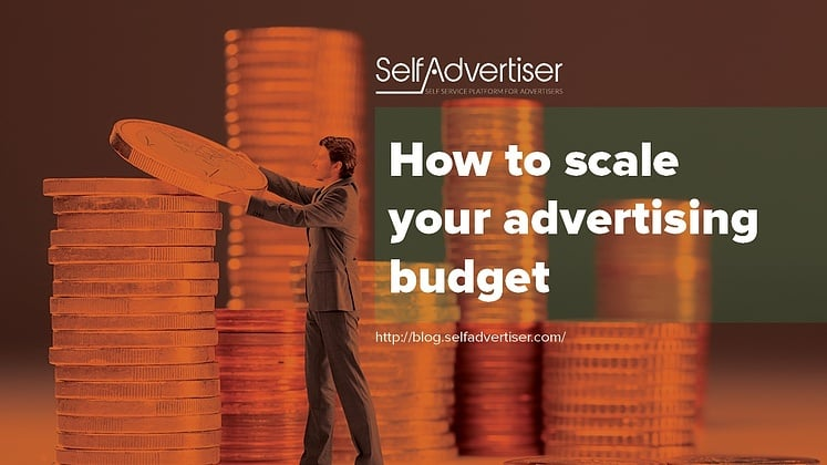 scale advertising budget